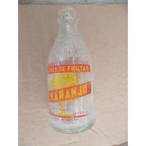 Botella De Refresco Chaparrita El Naranjo De Los 70`s