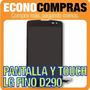 Pantalla Lcd Y Touch Para Lg Fino D290 100% Nuevo!!!!!!!!!!!