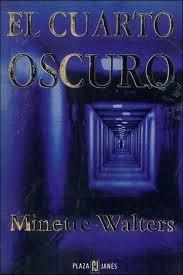 Ver Tema - El cuarto oscuro - Minette Walters • ¡¡Ábrete libro ...