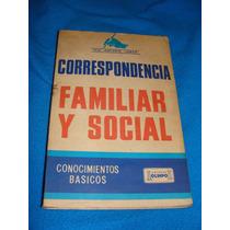 Libro Correspondencia Familiar Y Social, Conocimientos Basic