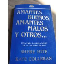 Libro Amantes Buenos, Amantes Malos Y Otros, Shere Hit, Kate