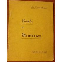 Canto A Monterrey Canto N. L 2libros Luis Tijerina Almaguer