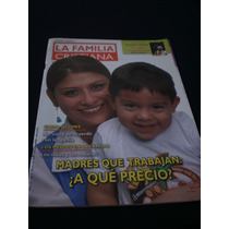 Revista Católica La Familia Cristiana, Madres Que Trabajan