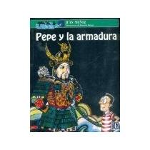 Libro Pepe Y La Armadura Ovv 51 *cj