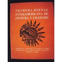 Primera Bienal Norteamericana De Pintura Y Grabado