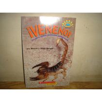 ¡veneno!, Un Libro Sobre Animales Peligrosos