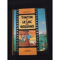 Les Aventures De Tintin Et Le Lac Aux Requins