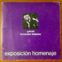 Gabriel Fernández Ledesma Exposición Homenaje Aguascalientes