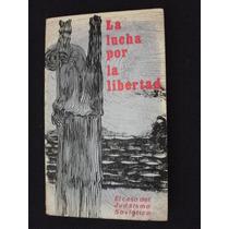 La Lucha Por La Libertad - Memorias Judaismo Soviético