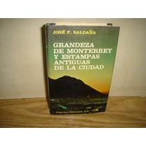 Grandeza De Monterrey Y Estampas Antiguas De La Ciudad -1973