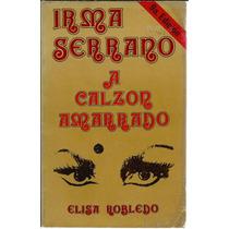 Irma Serrano A Calzon Amarrado De Elisa Robledo.
