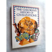 Historia De Las Civilizaciones Para Niños. Edición En Inglés