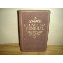 Antiguo Libro De Pedagogía General - Edelvives - 1933