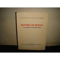 Historia De México - Alfonso Teja Zabre - 1935