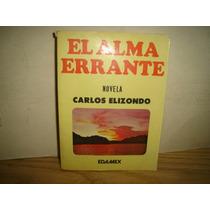 El Alma Errante - Carlos Elizondo