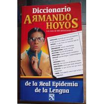 Diccionario Armando Hoyos Real Epidemia De La Lengua 1a Edic