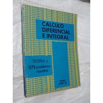 Libro Calculo Diferencial E Integral , Frank Ayres , 343 Pag
