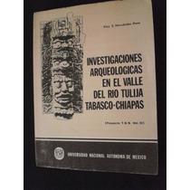 Investigaciones Arqueologicas En El Valle Del Rio Tulija