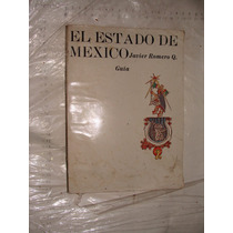Libro El Estado De Mexico , Javier Romero Q. , Año 1967 , 45