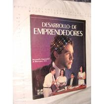 Libro Desarrollo De Emprendedores , 104 Paginas , Año 1991