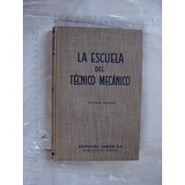 Libro La Escuela Del Tecnico Mecanico Tomo Vii , Calderas Ma