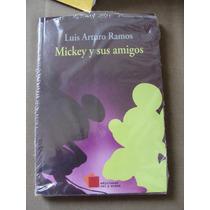 Libro Mikey Y Sus Amigos, Luis Arturo Ramos