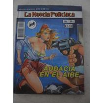 Novela Policíaca- Audacia En El Aire #1994 Año Xxxviii
