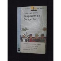Los Piratas De Campeche El Barco D Vapor