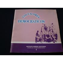 Los Valores Democráticos - Ife
