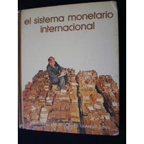 El Sistema Monetario Internacional - Biblioteca Salvat