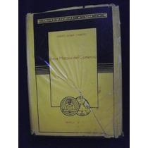 Breve Historia Del Comercio - Alberto Maria Carreño