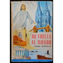 Mi Vuelta Al Mundo - Enrique Delhumeau. 1956