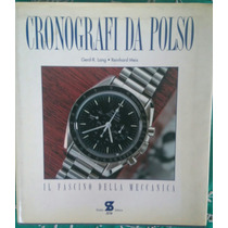 Cronografi Da Polso. Libro En Italiano.