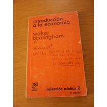 Introducción A La Economía - Walter Birmingham