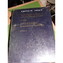 Libro La Saludo Del Niño Y Del Adolescente, Tomo Ii, R. Mart