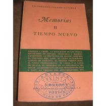 Libro Memorias Ii, Tiempo Nuevo, Victoriano Salado Alvarez