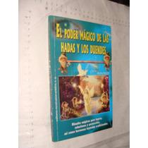 Libro El Poder Magico De Las Hadas Y Los Duendes , Año 2005