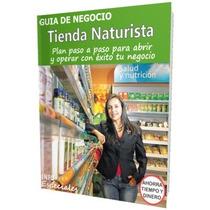 Como Poner Una Tienda Naturista - Guía Para Iniciar Negocio