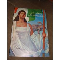Libro Mi Libro De Cuarto Año Geografia 1971, Excelente Estad