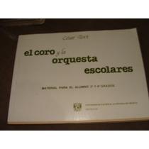 Libro El Coro Y La Orquesta Escolares, Cesar Tort, Material