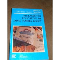 Libro Pensamiento Educativo De Jaime Torres Bodet, Antologi