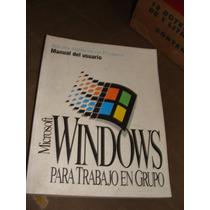 Libro Windows Para Trabajo En Grupo, Manual Del Usuario