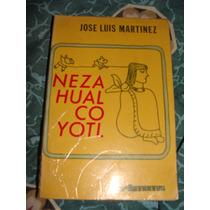 Libro Nezahualcoyotl, Jose Luis Martinez
