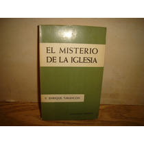 El Misterio De La Iglesia - V. Enrique Tarancón