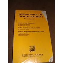 Libro Introduccion A Las Ciencias Sociales I, Primera Parte,