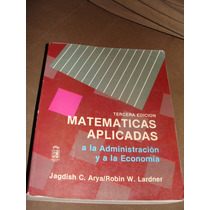Libro Matematicas Aplicadas A La Administracion Y A La Econo