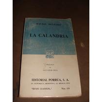Libro La Calandria, Rafael Delgado