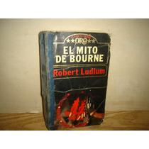 El Mito De Bourne - Robert Ludlum