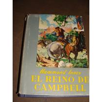 Libro El Reino De Campbell, Hammond Innes, Año 1953