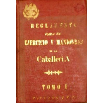 Reglamento Ejercicio Maniobras Caballería México 1902